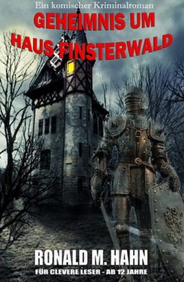 Geheimnis um Haus Finsterwald
