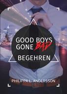 Philippa L. Andersson: Good Boys Gone Bad - Begehren ★★★★