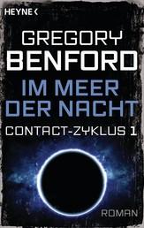 Im Meer der Nacht - Contact-Zyklus Band 1 - Roman