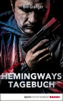 Bill Granger: Hemingways Tagebuch