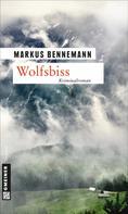 Markus Bennemann: Wolfsbiss ★★★