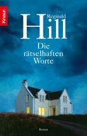 Reginald Hill: Die rätselhaften Worte ★★★★