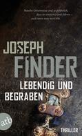 Joseph Finder: Lebendig und begraben ★★★★