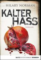 Hilary Norman: Kalter Hass ★★★★