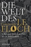 Jean-François Parot: Die Welt des Commissaire Le Floch ★★
