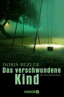 Doris Bezler: Das verschwundene Kind ★★★
