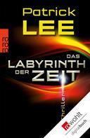 Patrick Lee: Das Labyrinth der Zeit ★★★★