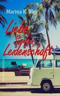 Marina K. Bley: Liebe, Surfen, Leidenschaft ★★★★