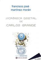 Francisco José: Crónica digital de Carlos Grande