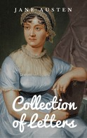 Jane Austen: Collection of Letters