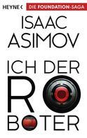 Isaac Asimov: Ich, der Roboter ★★★★
