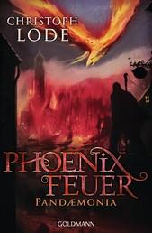 Phoenixfeuer - Pandaemonia