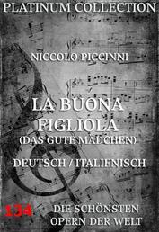 La Buona Figliola (Das gute Mädchen) - Die Opern der Welt