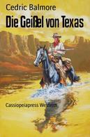 Cedric Balmore: Die Geißel von Texas