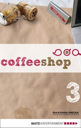 Coffeeshop 1.03 - Das Leben ist kein Ponyhof