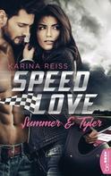 Karina Reiß: Speed Love - Summer & Tyler ★★★★