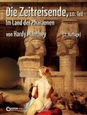 Die Zeitreisende, Teil 10 - Im Land der Pharaonen