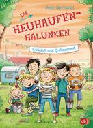 Sven Gerhardt: Die Heuhaufen-Halunken - Gülleduft und Großstadtmief ★★★★★