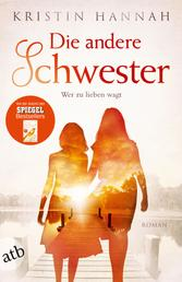 Die andere Schwester - Roman