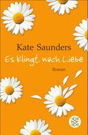 Kate Saunders: Es klingt nach Liebe ★★★★
