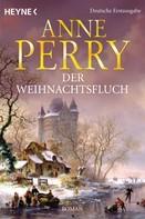 Anne Perry: Der Weihnachtsfluch ★★★★
