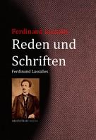 Ferdinand Lassalle: Reden und Schriften Ferdinand Lassalles