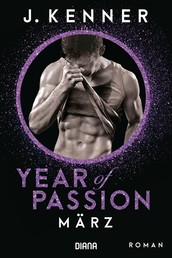 Year of Passion. März - Roman