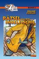 Regine Fiedler: Rätsel um die Inselfische