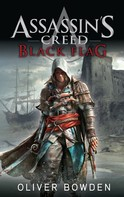 Oliver Bowden: Assassin's Creed Band 6: Black Flag ★★★★★