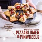 Bérengère Abraham: Pizzablumen und Pinwheels ★★★★