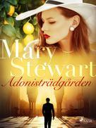 Mary Stewart: Adonisträdgården