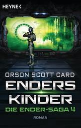 Enders Kinder - Die Ender-Saga 4 - Roman