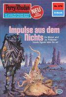 Ernst Vlcek: Perry Rhodan 878: Impulse aus dem Nichts ★★★★