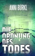 Anni Bürkl: Die Ordnung des Todes ★★★★