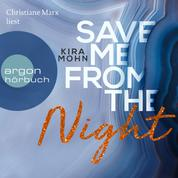 Save me from the Night - Leuchtturm-Trilogie, Band 2 (Ungekürzte Lesung)