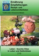 Josef Miligui: Ernährung - TCM - Leber - feuchte Hitze in Leber und Gallenblase