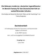Laura Thiel: Die Relevanz moderner, deutscher Jugendliteratur im Bereich Fantasy für den Deutschunterricht an weiterführenden Schulen