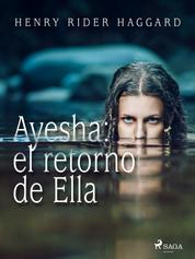 Ayesha: el retorno de Ella