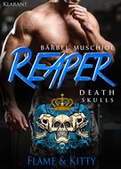 Bärbel Muschiol: Reaper. Death Skulls - Flame und Kitty ★★★★★