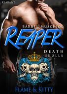 Bärbel Muschiol: Reaper. Death Skulls - Flame und Kitty ★★★★★