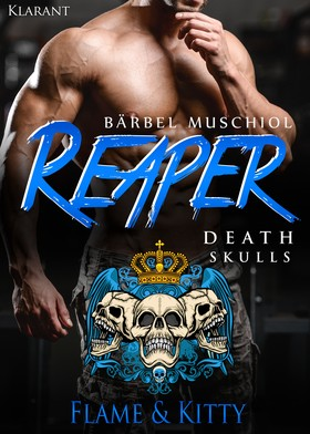 Reaper. Death Skulls - Flame und Kitty