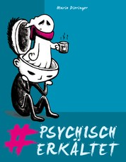 #psychisch erkältet - Depressionen und Suizidalität entgegengetreten