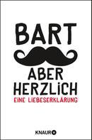 Johannes Engelke: Bart, aber herzlich ★★★★