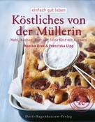 Monika Drax: Köstliches von der Müllerin ★★★★