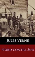 Jules Verne: Nord contre Sud