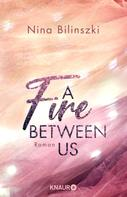 Nina Bilinszki: A Fire Between Us ★★★★