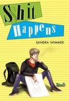 Sandra Wimmer: Shit happens