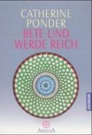 Catherine Ponder: Bete und werde reich ★★★★