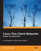David Richards: Linux Thin Client Networks Design and Deployment