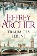 Jeffrey Archer: Traum des Lebens ★★★★